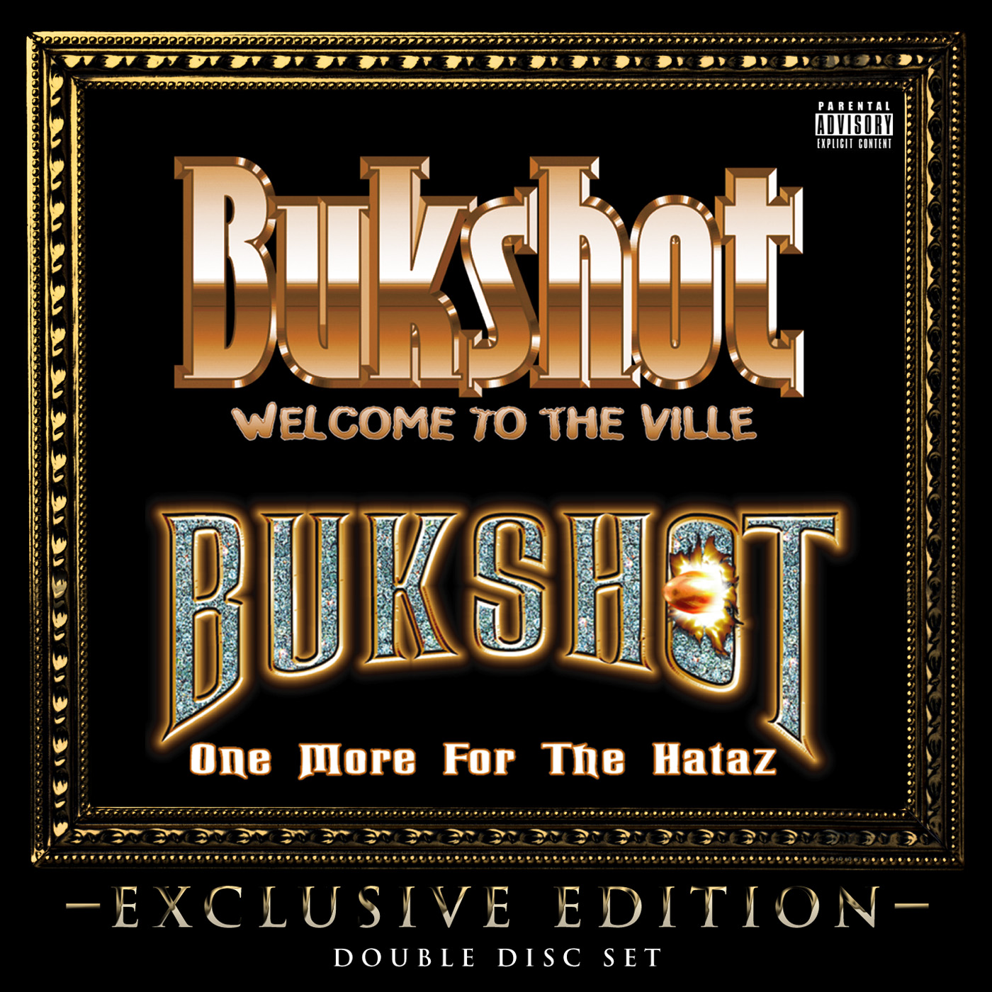 "Bukshot ""The Exclusive Edition"" Double Disc CD"