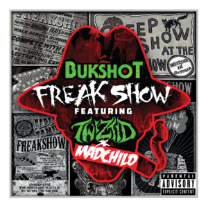"Bukshot ""Freak Show"" Remix CD Feat. Twiztid & Madchild"